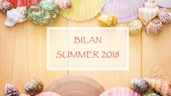 BILAN SUMMER 2018