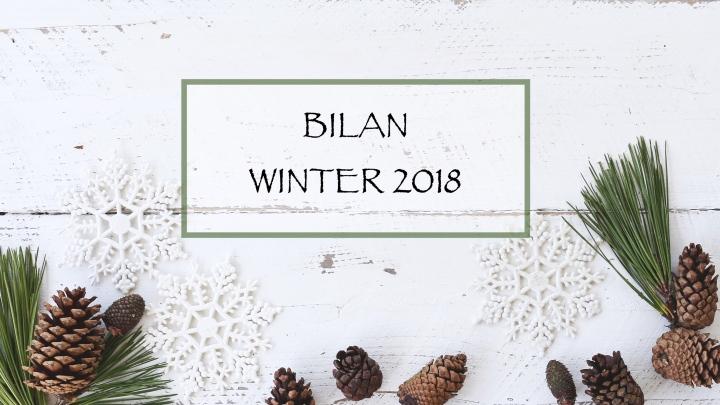 BILAN WINTER 2018❄️